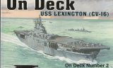 On Deck USS Lexington (CV-16) (Squadron/Signal Publications 5602)